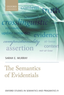 The Semantics of Evidentials, Hardback Book