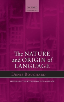 The Nature and Origin of Language, Hardback Book