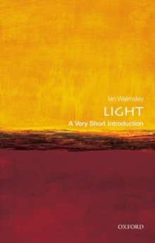 Light: A Very Short Introduction, Paperback Book