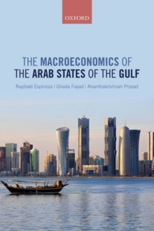 The Macroeconomics of the Arab States of the Gulf, Hardback Book