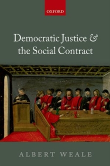 Democratic Justice and the Social Contract, Hardback Book