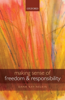 Making Sense of Freedom and Responsibility, Paperback / softback Book