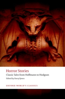 Horror Stories : Classic Tales from Hoffmann to Hodgson, Paperback / softback Book
