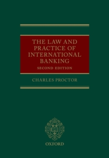 The Law and Practice of International Banking, Hardback Book