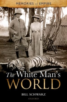The White Man's World, Paperback / softback Book