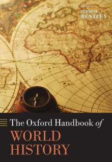 The Oxford Handbook of World History, Paperback / softback Book