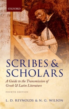 Scribes and Scholars : A Guide to the Transmission of Greek and Latin Literature, Paperback / softback Book
