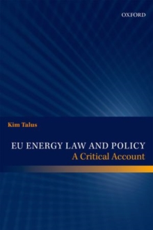 EU Energy Law and Policy : A Critical Account, Hardback Book