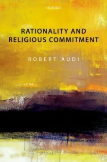 Rationality and Religious Commitment, Paperback / softback Book