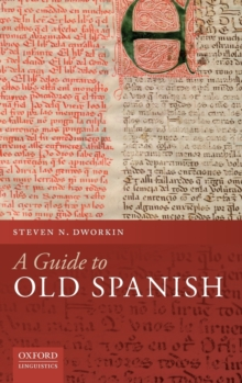 A Guide to Old Spanish, Hardback Book