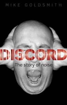 Discord : The Story of Noise, Paperback / softback Book