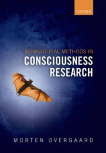 Behavioral Methods in Consciousness Research, Hardback Book