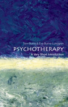 Psychotherapy: A Very Short Introduction, Paperback Book