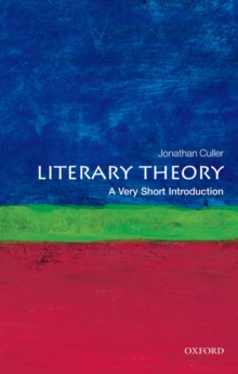 Literary Theory: A Very Short Introduction, Paperback Book