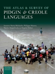 The Atlas of Pidgin and Creole Language Structures, Hardback Book