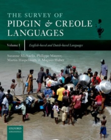 The Survey of Pidgin and Creole Languages : Volume 3: Contact Languages Based on Languages from Africa, Asia, Australia, and the Americas, Hardback Book