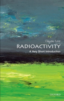 Radioactivity: A Very Short Introduction, Paperback Book