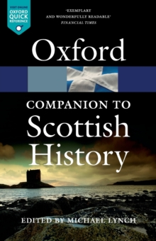 The Oxford Companion to Scottish History, Paperback / softback Book