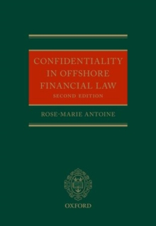 Confidentiality in Offshore Financial Law, Hardback Book