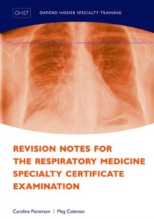Revision Notes for the Respiratory Medicine Specialty Certificate Examination, Paperback / softback Book