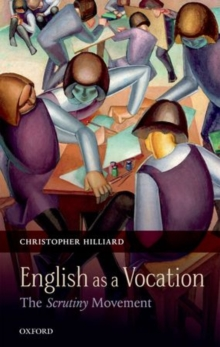 English as a Vocation : The 'Scrutiny' Movement, Hardback Book