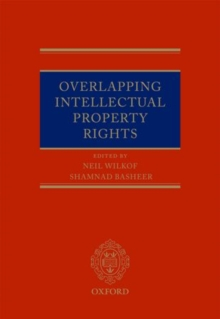Overlapping Intellectual Property Rights, Hardback Book