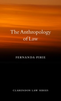 The Anthropology of Law, Hardback Book