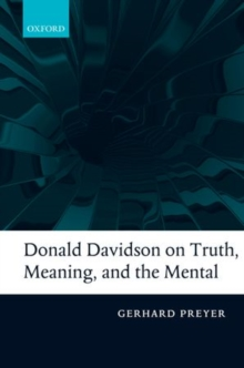 Donald Davidson on Truth, Meaning, and the Mental, Hardback Book