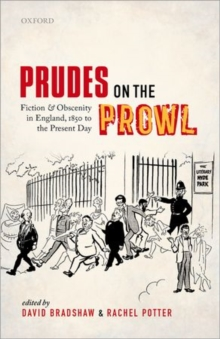 Prudes on the Prowl : Fiction and Obscenity in England, 1850 to the Present Day, Hardback Book