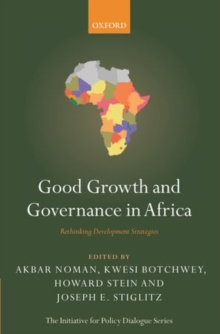 Good Growth and Governance in Africa : Rethinking Development Strategies, Paperback / softback Book