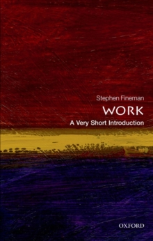 Work: A Very Short Introduction, Paperback / softback Book