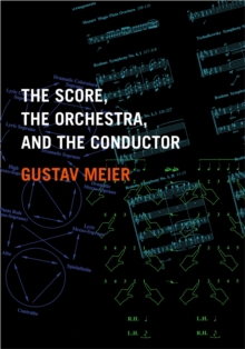 The Score, the Orchestra, and the Conductor, PDF eBook