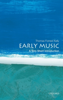 Early Music: A Very Short Introduction, Paperback Book
