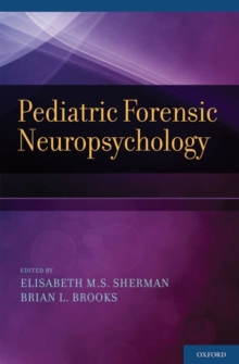 Pediatric Forensic Neuropsychology, Hardback Book