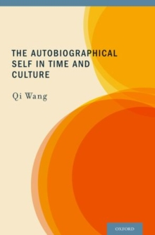 The Autobiographical Self in Time and Culture, Hardback Book