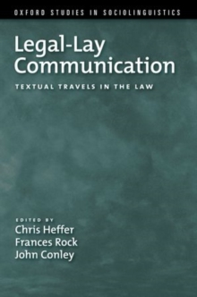 Legal-Lay Communication : Textual Travels in the Law, Paperback / softback Book