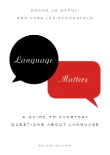 Language Matters : A Guide to Everyday Questions About Language, PDF eBook