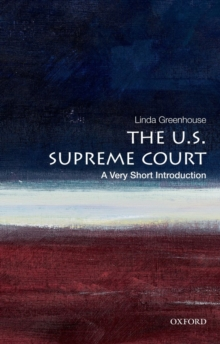 The U.S. Supreme Court: A Very Short Introduction, Paperback Book