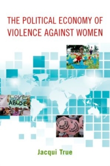 The Political Economy of Violence against Women, Paperback Book