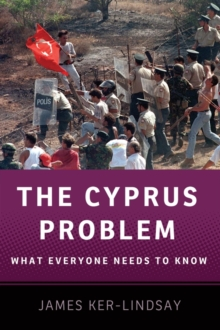 The Cyprus Problem : What Everyone Needs to Know (R), Paperback Book