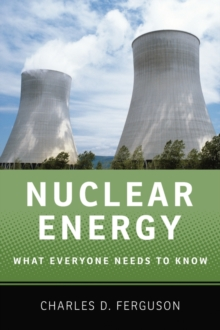 Nuclear Energy : What Everyone Needs to Know (R), Paperback / softback Book