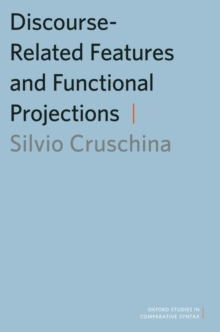 Discourse-Related Features and Functional Projections, Paperback / softback Book