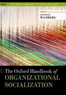 The Oxford Handbook of Organizational Socialization, Hardback Book