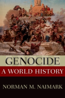 Genocide : A World History, Hardback Book