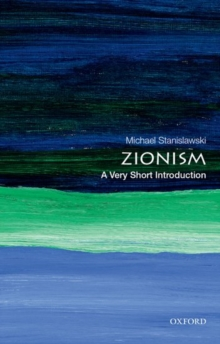 Zionism: A Very Short Introduction, Paperback Book