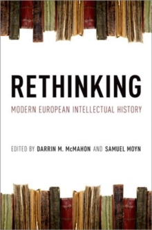 Rethinking Modern European Intellectual History, Hardback Book