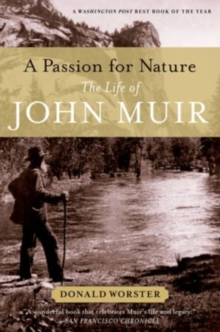A Passion for Nature : The Life of John Muir, Paperback Book