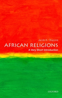 African Religions: A Very Short Introduction, Paperback / softback Book