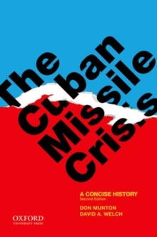 The Cuban Missile Crisis : A Concise History, Paperback / softback Book