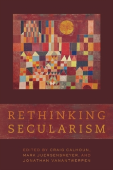 Rethinking Secularism, Paperback / softback Book